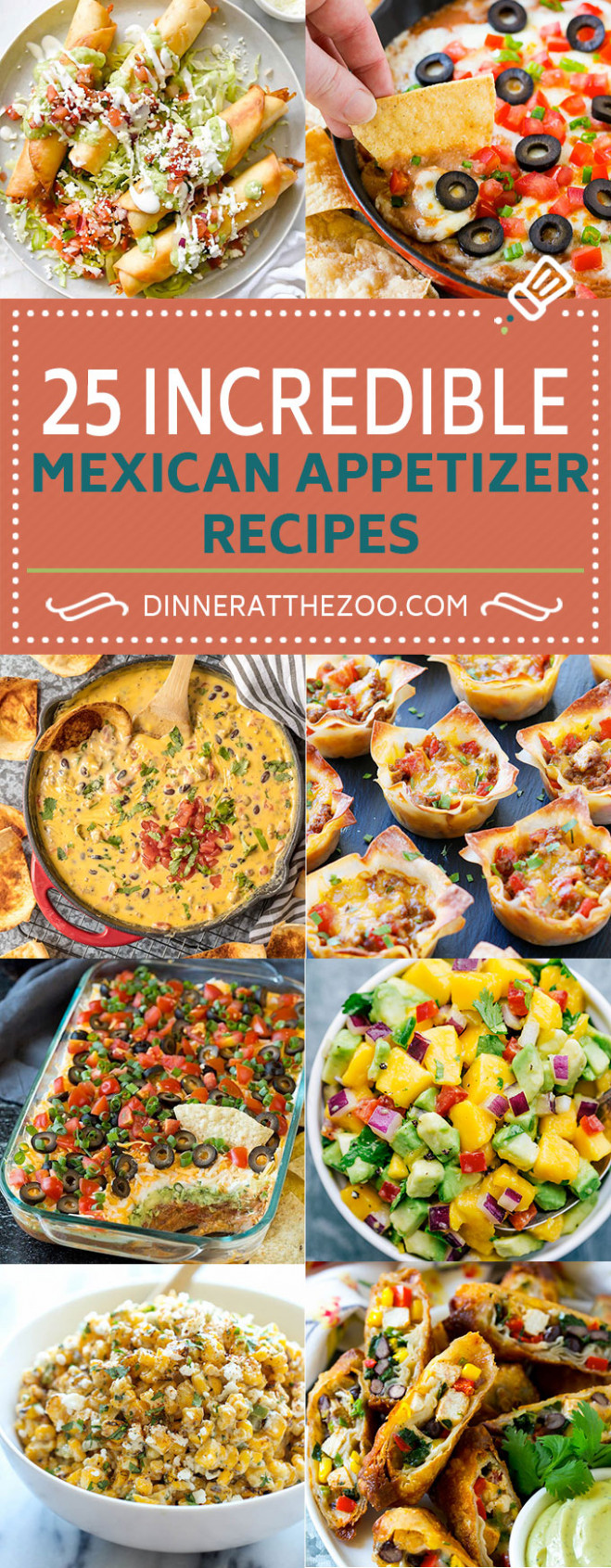 11 Incredible Mexican Appetizer Recipes - Dinner At The Zoo - Dinner Recipes Mexican