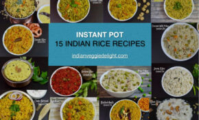 11 Instant Pot Indian Rice Recipes – Indian Veggie Delight – One Pot Rice Recipes Vegetarian Indian