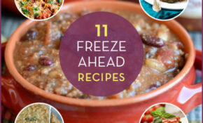11 Make Ahead Freezer Meals – Get Healthy U – Healthy Recipes To Freeze