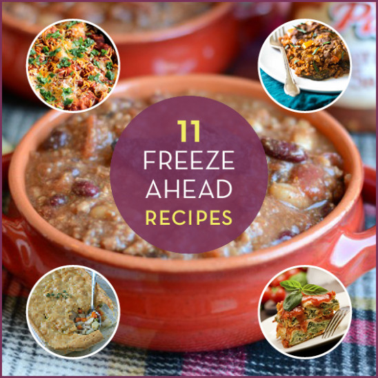 11 Make Ahead Freezer Meals - Get Healthy U - Healthy Recipes To Freeze