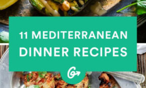 11 Mediterranean Inspired Dinners To Spice Up Your ..
