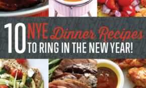 11 New Year's Eve Dinner Recipes To Kick Off 11 In Style ..
