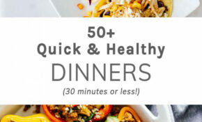 11+ Quick Healthy Dinners (11 Minutes Or Less) – Jar Of Lemons – Easy Healthy Recipes Dinner