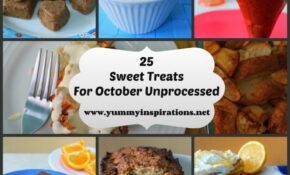 11 Sweet Treats For October Unprocessed – Unprocessed Food Recipes