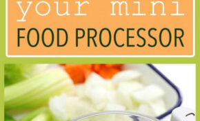 11 Ways To Use Your Mini Food Processor: Put Your Food ..