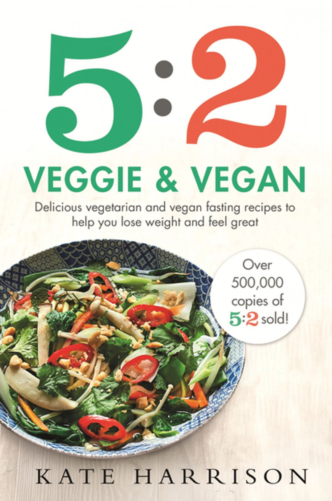 112:12 Veggie and Vegan ebook by Kate Harrison - Rakuten Kobo - recipes to lose weight vegetarian