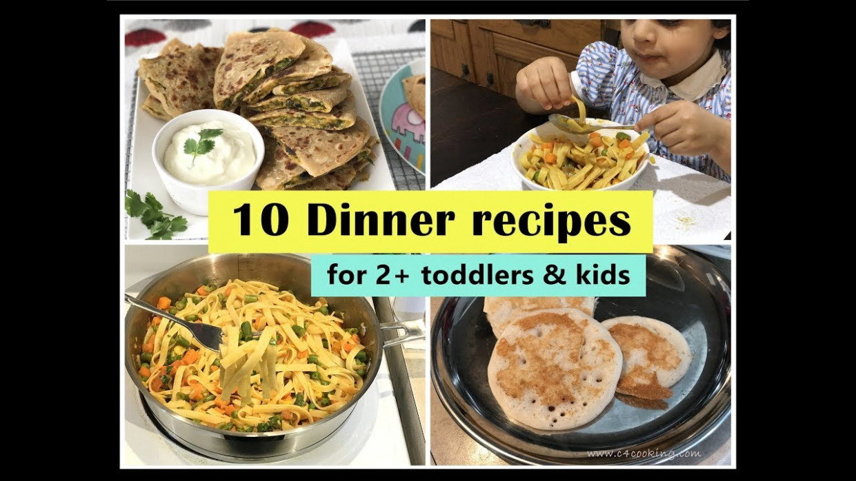 112 Dinner Recipes ( For 12+ Toddlers & Kids ) - Indian Toddler & Kids Dinner  Recipes - Healthy Recipes Of India