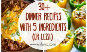 115+ 15 Ingredient (or Less!) Dinner Recipes | Meal Prep ..
