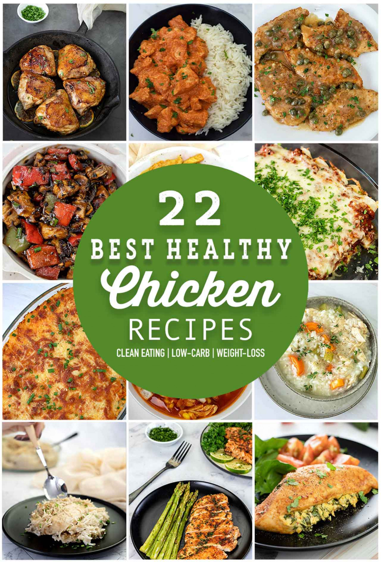 12 Best Healthy Chicken Recipes - A List For The White Meat ..