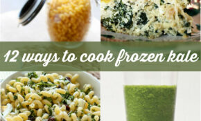 12 Delicious Ways To Cook With Frozen Kale | Food Confidence – Recipes Using Frozen Food
