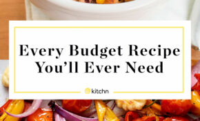 12 Dinners To Make On A Budget | Kitchn – Food Recipes On A Budget