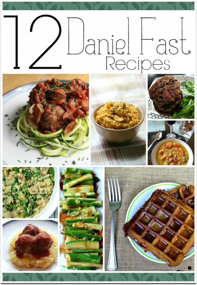 12 Easy and Healthy Recipes | The Daniel Fast - Food Fun ..