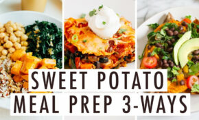 12 Easy Healthy Vegetarian Meal Prep Recipes With Sweet Potatoes – Healthy Recipes Sweet