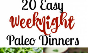 12 Easy Paleo Dinners For Weeknights | The Paleo Running Momma – Recipes Dinner Quick
