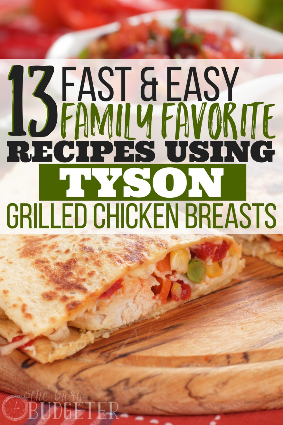 12 Fast & Easy Recipes Using Tyson Grilled Chicken Breast ..