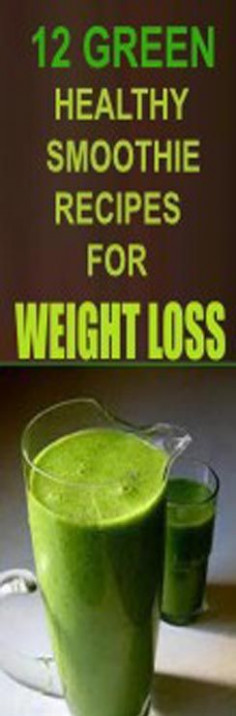 12 Green Healthy Smoothie Recipes for Rapid Weight Loss ..