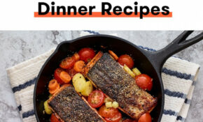 12 Healthy 12 Ingredient Dinner Ideas For When That's All You ..