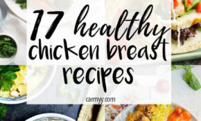 12 Healthy Chicken Breast Recipes – Carmy – Run Eat Travel – Chicken Recipes That Are Healthy