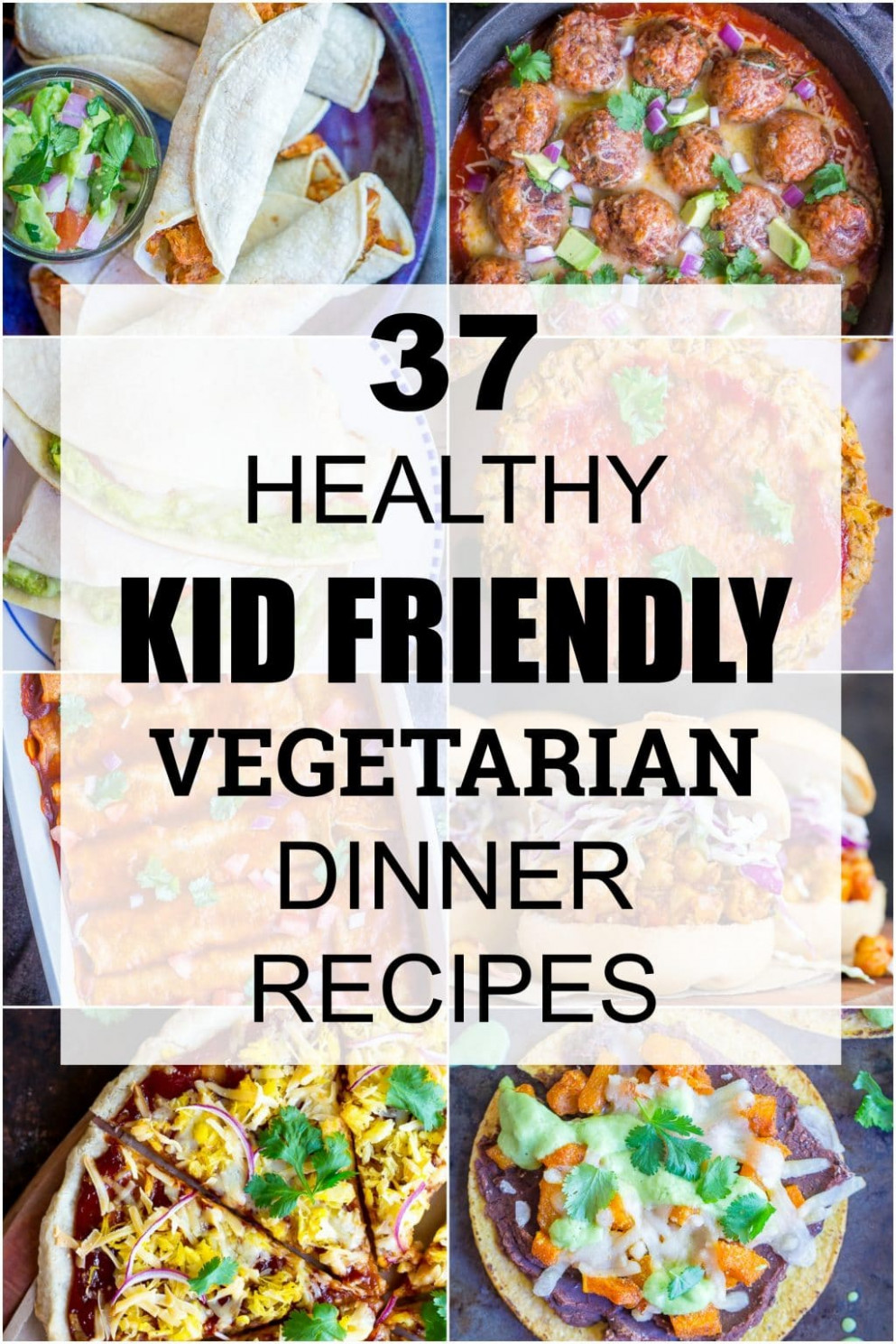 12 Healthy Kid Friendly Vegetarian Dinner Recipes - She ..