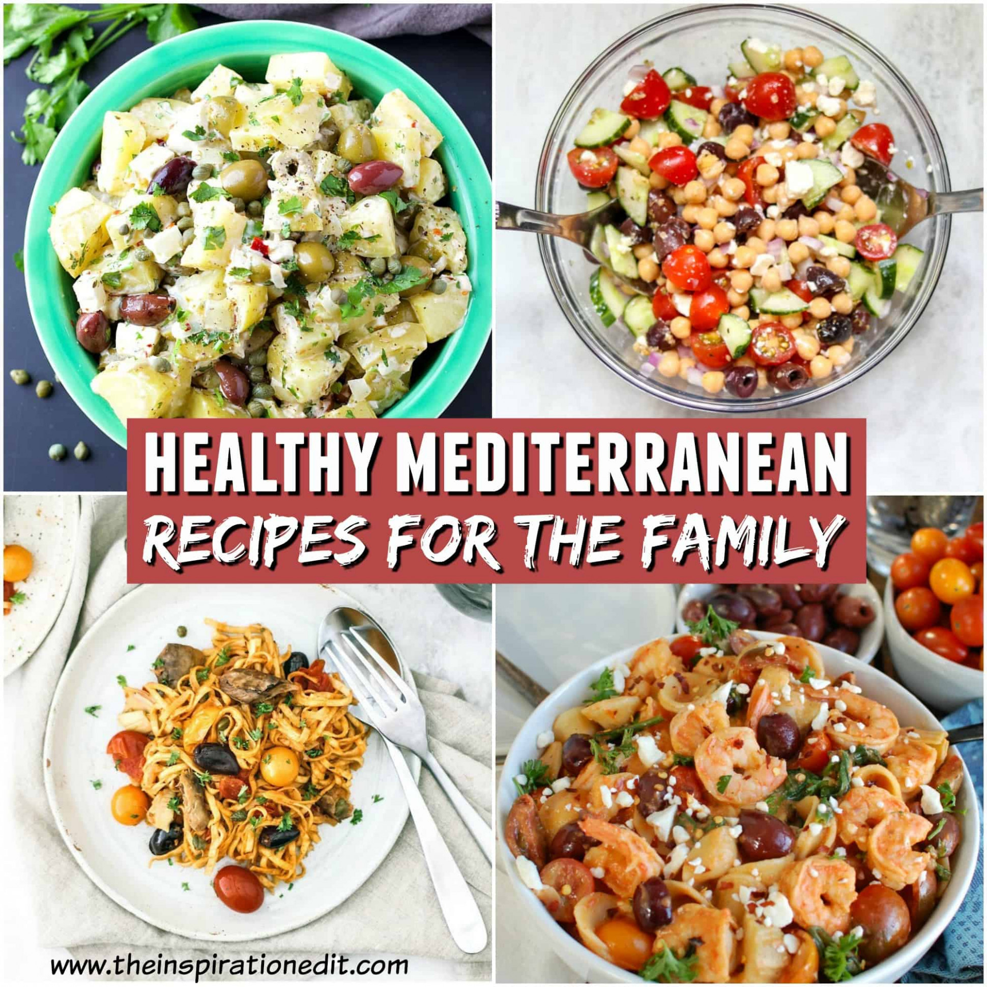 12 Healthy Mediterranean Recipes For Your Family · The ..