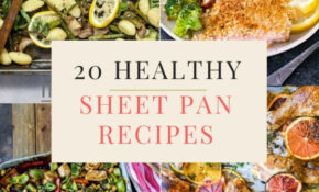12 Healthy Sheet Pan Dinners For Busy Weeknights - Healthy ...