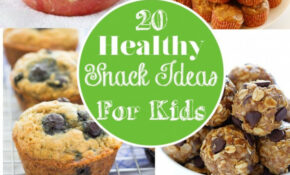 12 Healthy Snack Ideas For Kids – Snack Smart! – Healthy Recipes Snacks
