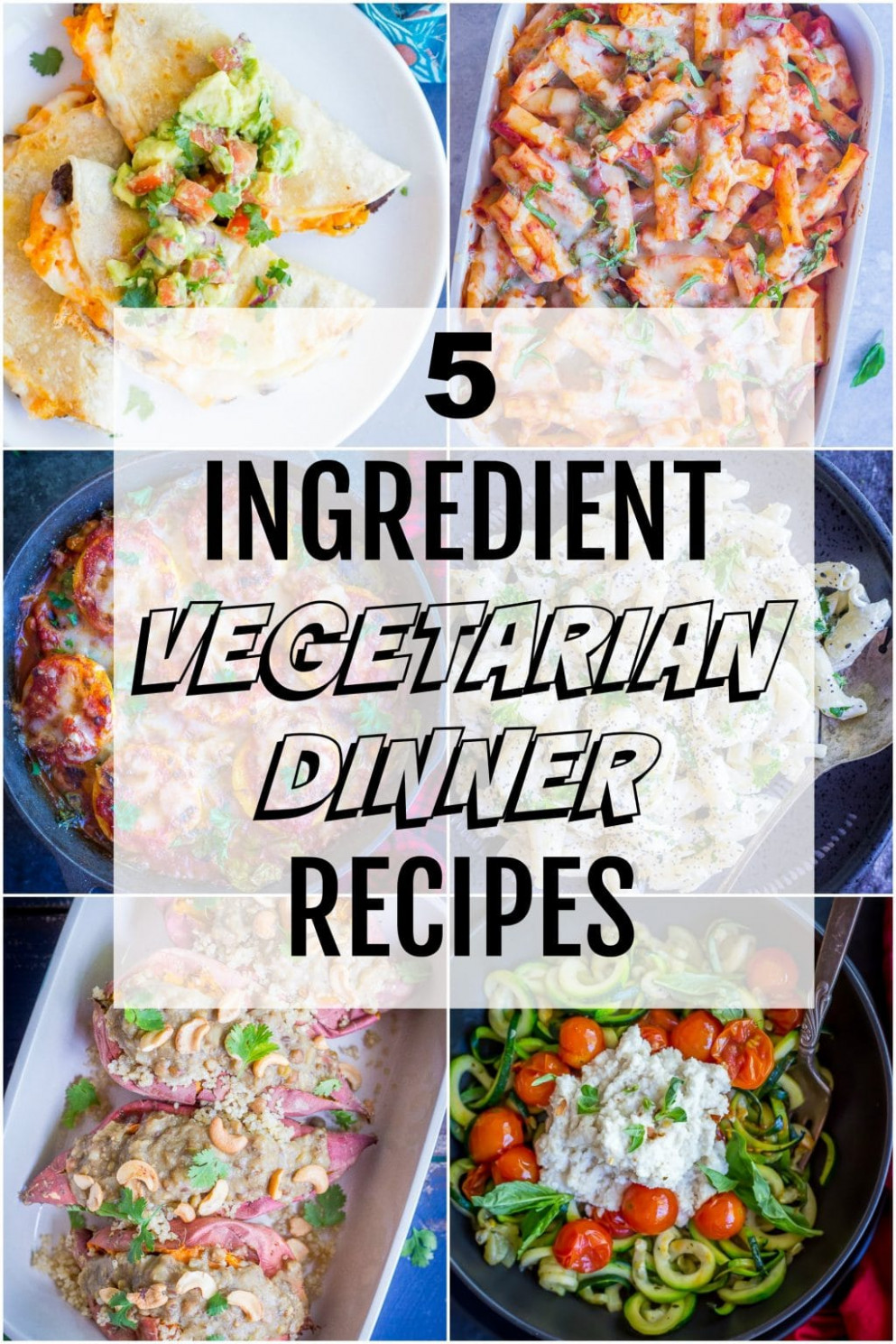 12 Ingredient Vegetarian Dinner Recipes - She Likes Food - recipes of vegetarian dishes