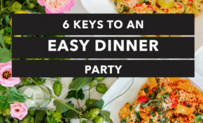 12 Keys To An Easy Dinner Party With Plated – Carrie Colbert – Recipes Guests Dinner
