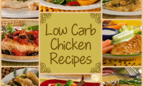 12 Low Carb Chicken Recipes for Dinner ...