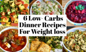 12 Low Carbs Dinner Recipes For Weight Loss | Healthy High ..
