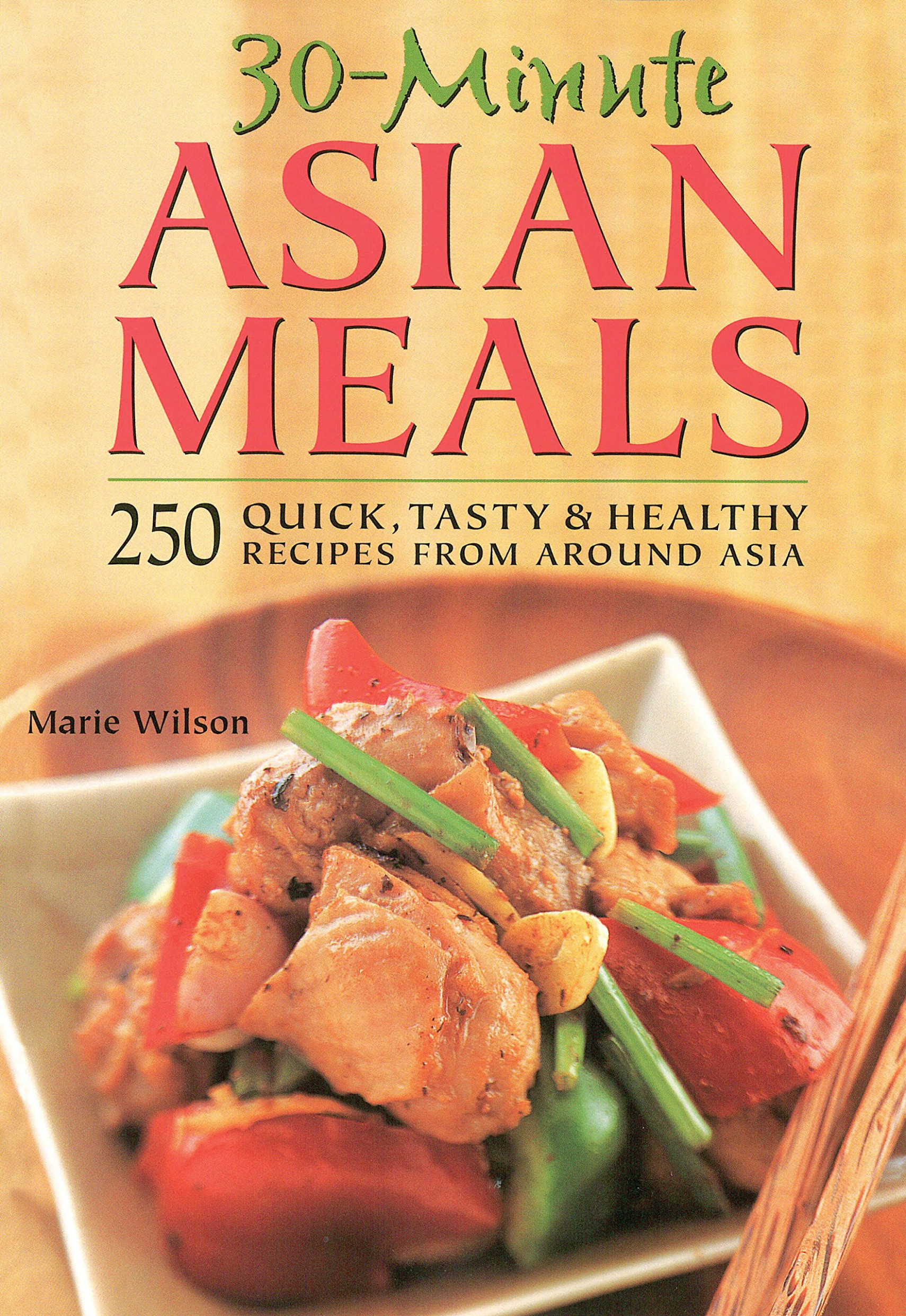 12-Minute Asian Meals: 12 Quick, Tasty & Healthy Recipes ..