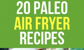 12 Paleo Air Fryer Recipes | Air Fryer Recipes, Air Fryer ..