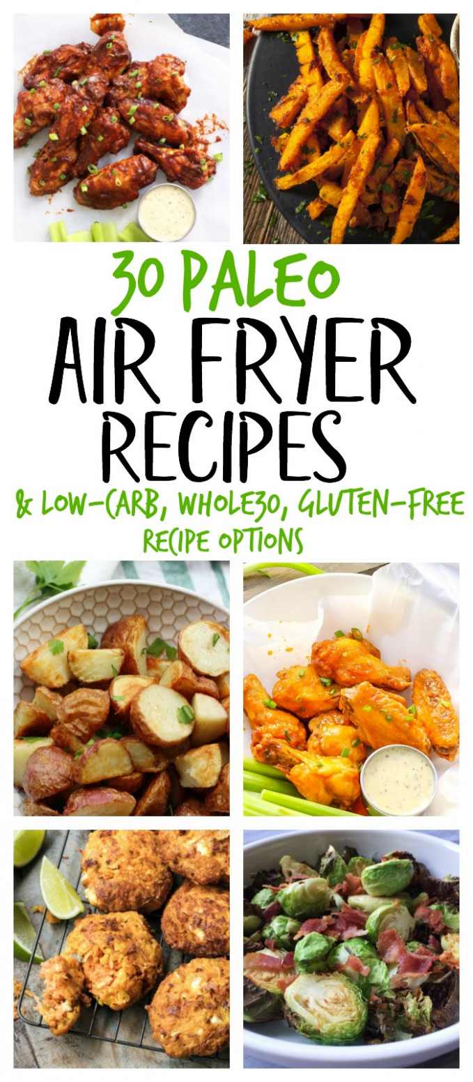 12 Paleo Air Fryer Recipes (Gluten Free, Whole12) - Whole ..