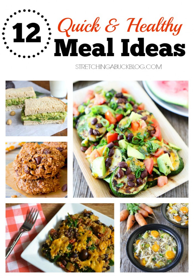 12 Quick & Healthy Meal Ideas #spon - Stretching a Buck ..