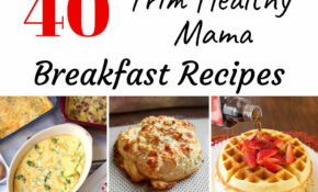 12 Trim Healthy Mama Breakfast Ideas | My Montana Kitchen – Trim Healthy Mama Recipes