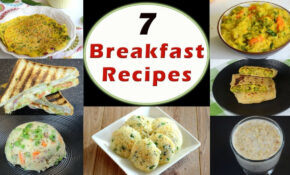 122 Breakfast Recipes – Part 12 | Indian Breakfast Recipes | Healthy And Quick  Breakfast Recipes – Healthy Recipes Of India