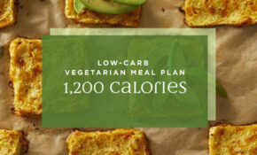 122 Day Low Carb Vegetarian Meal Plan: 12,12 Calories | EatingWell – Keto Vegetarian Recipes Dinner