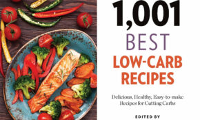 13, 133 Best Low Carb Recipes: Delicious, Healthy, Easy To ..