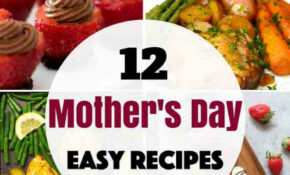 13 Best Mother's Day Dishes | TipBuzz – Recipes Mother Day Dinner