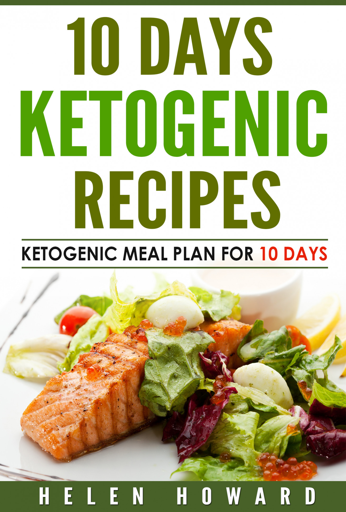 13 Days Ketogenic Diet Recipes Meal Plan, an Ebook by Helen Howard - keto diet food recipes