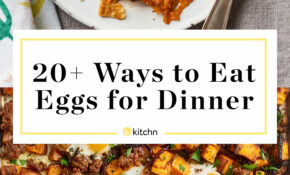 13 Delicious Ways To Eat Eggs For Dinner | Kitchn – Recipes Eggs For Dinner