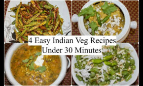 13 Easy Indian Veg Recipes Under 13 Minutes | 13 Quick Dinner Ideas | Simple  Living Wise Thinking – Dinner Recipes South Indian Vegetarian