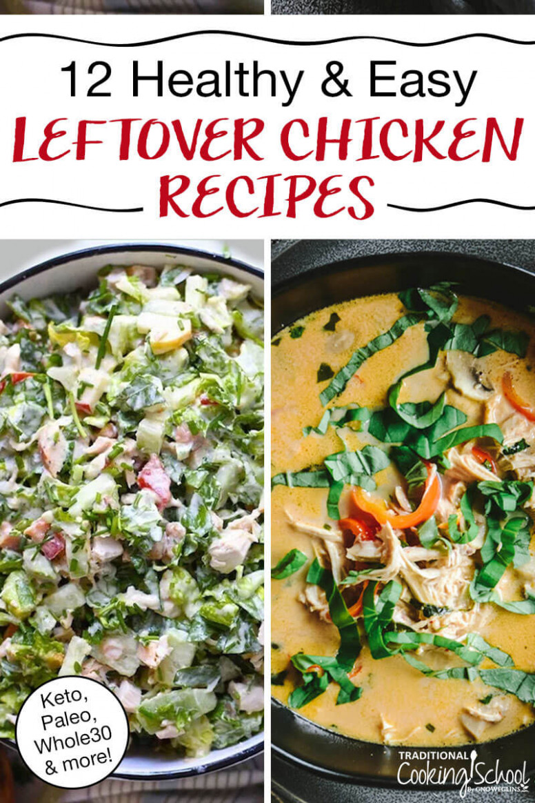 13 Easy Leftover Chicken Recipes (Keto, Paleo, Whole13) - chicken recipes easy to cook