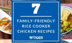 13 Family-Friendly Rice Cooker Chicken Recipes - TIGER ...