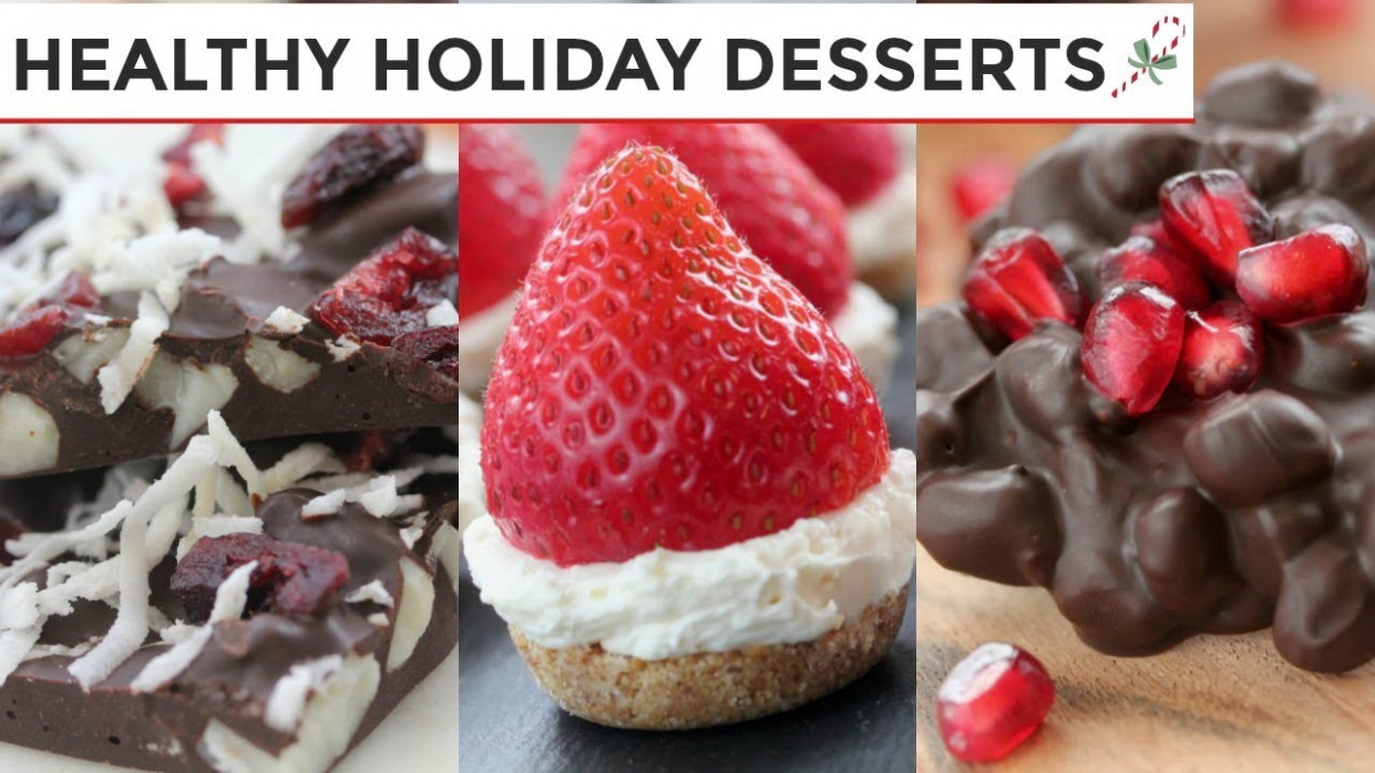 13 Healthy Holiday Desserts | Easy No-Bake Dessert Recipes - recipes easy desserts healthy