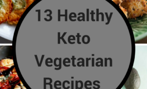 13 Healthy Keto Vegetarian Recipes For People Who Think ..
