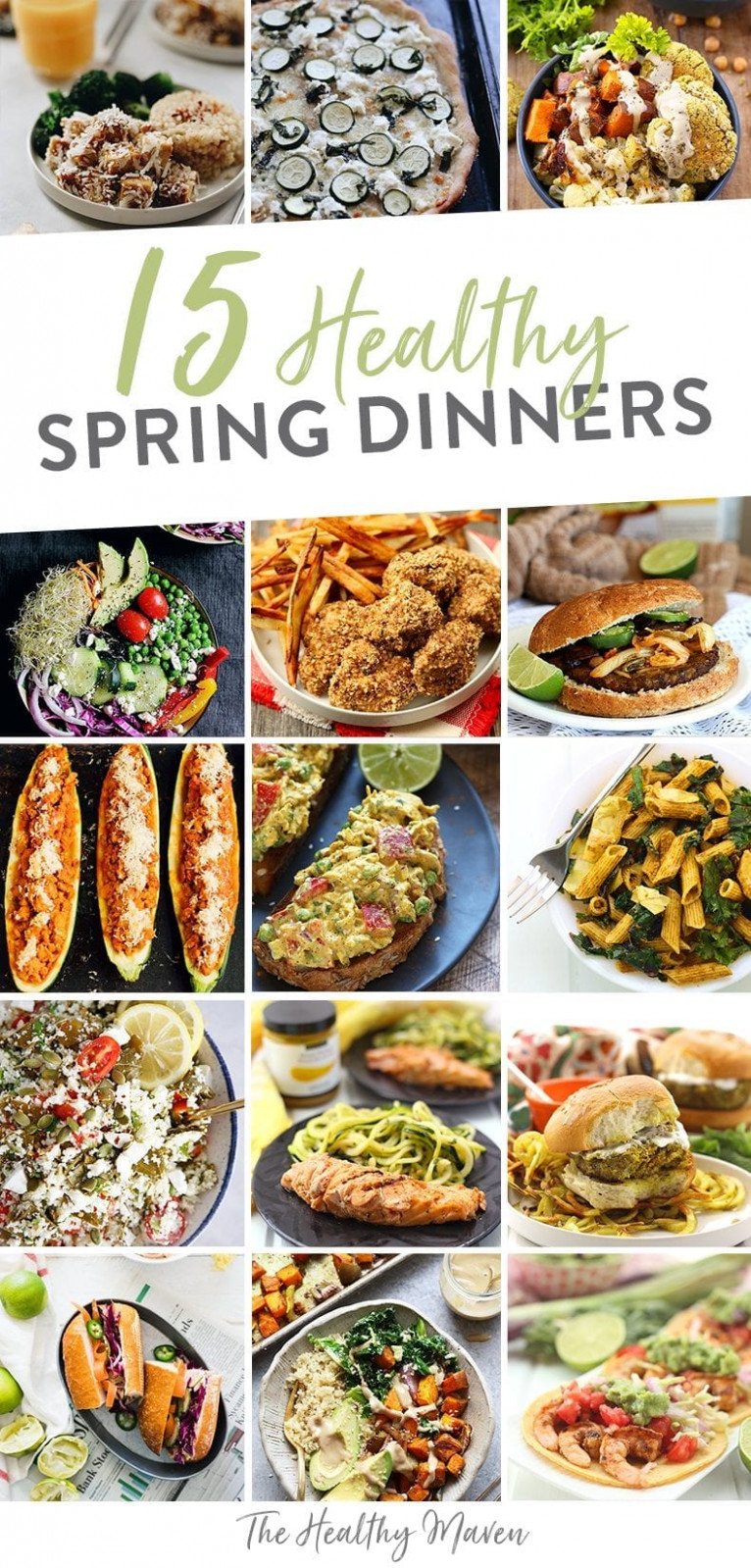 13 Healthy Spring Dinner Recipes - The Healthy Maven - Recipes Dinner Friends