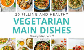 13 Healthy Vegetarian Dinner Recipes – Recipes Vegetarian Dinner