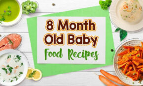13 Month Baby Food Recipes – Baby Food Recipes 6 Months