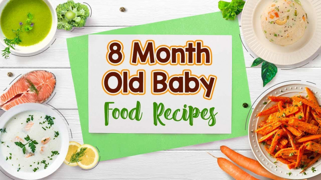 13 Month Baby Food Recipes - Baby Food Recipes 6 Months